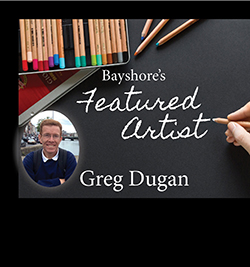 Featured Artist Greg Dugan