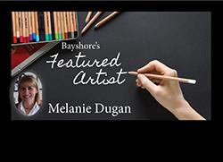 Featured Artist Melanie Dugan